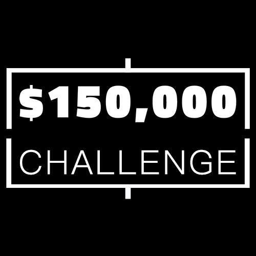 $150,000 CHALLENGE