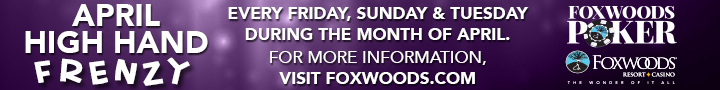 Foxwoods Poker: April High Hand Frenzy